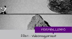 ffb/1 - Videómagyarázat