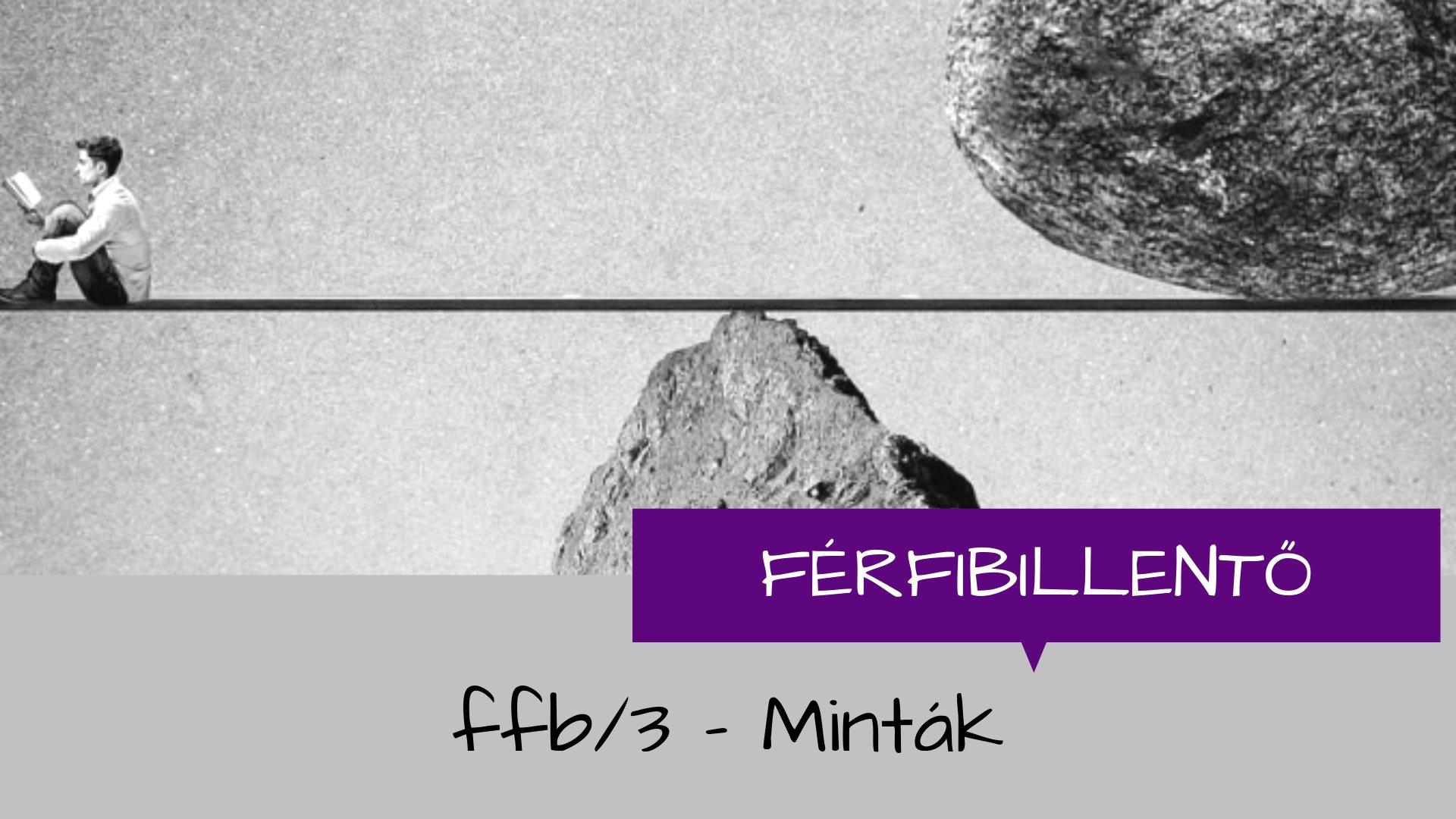 """ffb/2 - Hozd vissza a """"mostba"""""""