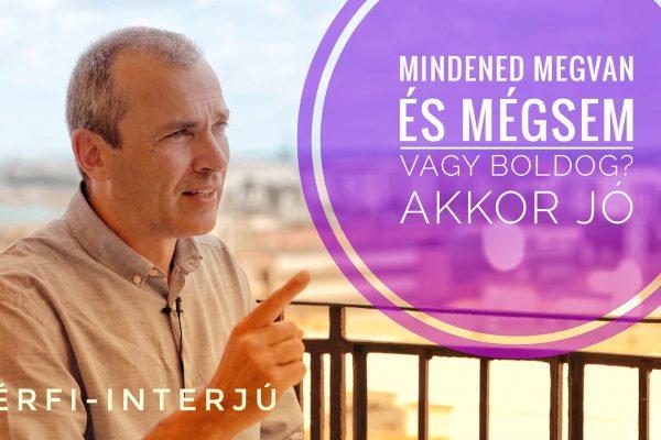 """""""A boldogság a siker UTÁN vár!"""" – ünnepi interjú, Joós István"""